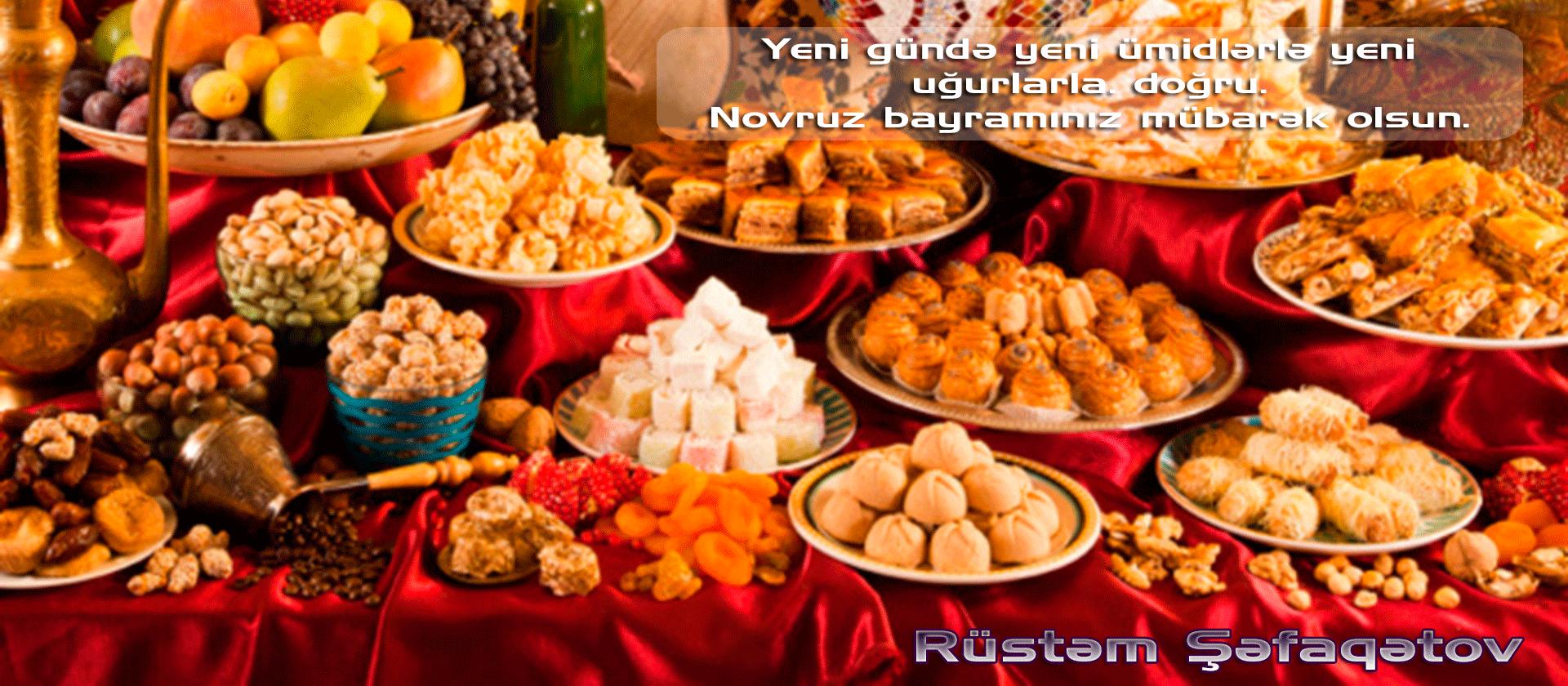 Rustəm Səfaqətov Azərbaycan Xalqini Novruz Bayrami Munasibəti Ilə Təbrik Etdi Food Breakfast