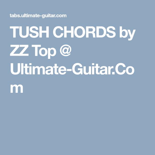 Tush Chords By Zz Top Ultimate Guitar Retardandos