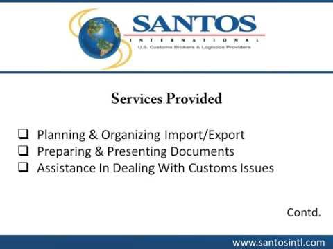 Pin By Santos International On Customs Brokerage Import  Export  Santos International Provides Comprehensive Customs Brokerage Services To  Import And Export Businesses Across Us The