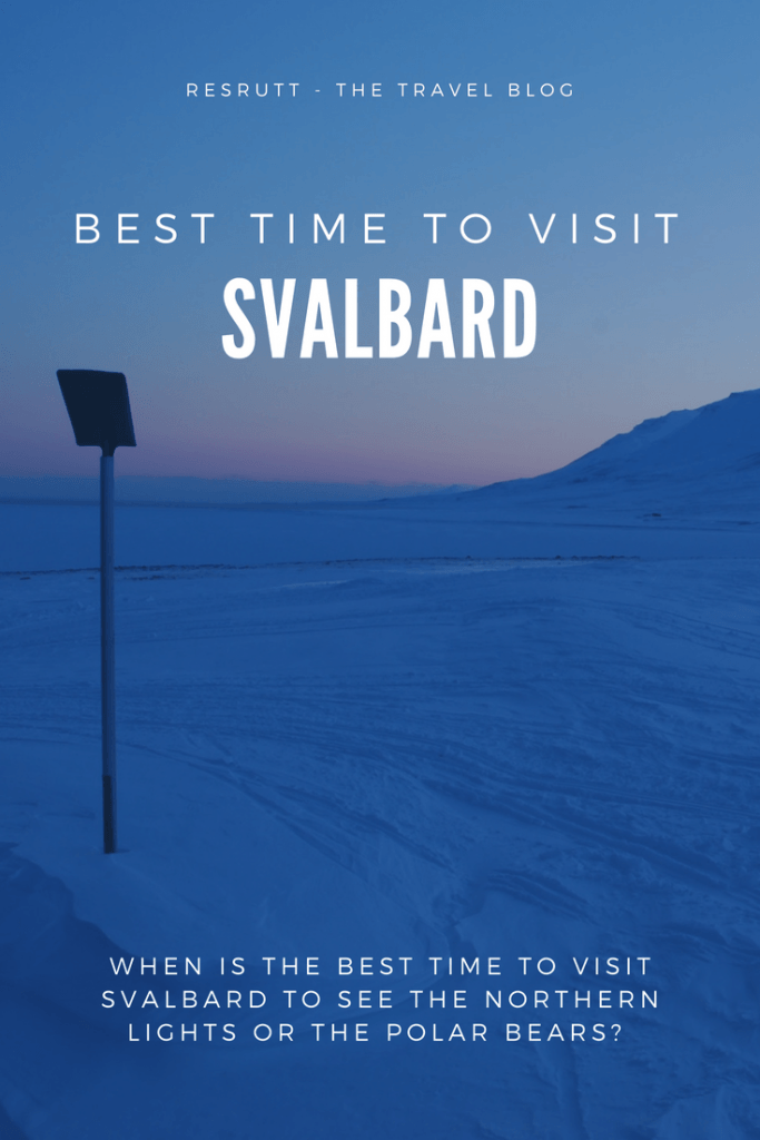 When Is The Best Time To Visit Svalbard Norway Travel Scandinavia Travel Europe Travel