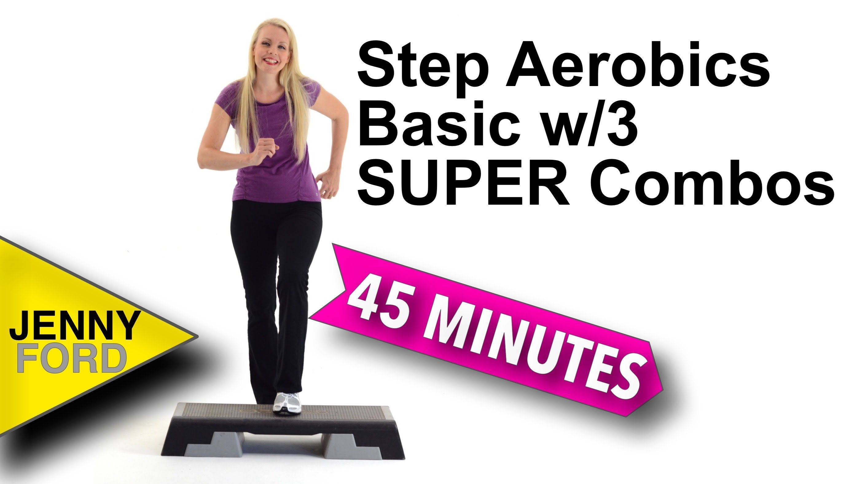 Step Aerobics Basic W 3 Super Combos Step Aerobics Step Aerobic
