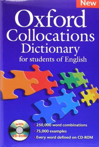 Oxford Collocations Dictionary Oxford Dictionaries English Collocations English Dictionaries