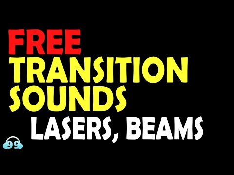 Free Transition Sound Effects Lasers Beams Youtube By 99soundeffects Transition Sounds Transitions Soundeffects Sound Effects Free Sound Effects Sound