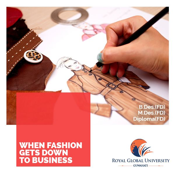 Pin By Royal Global Univ On Courses To Choose Fashion Designing Course Fashion Designing Institute Career In Fashion Designing