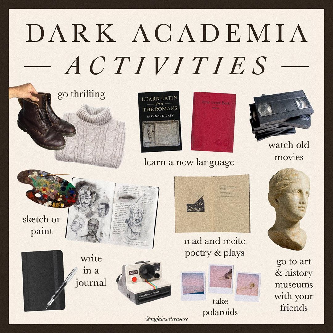 Dark Academia On Instagram This Post Is A Mess But Here S Some Dark Academia Related Activities Today S Been A Good D Light In The Dark Dark Aesthetic Dark