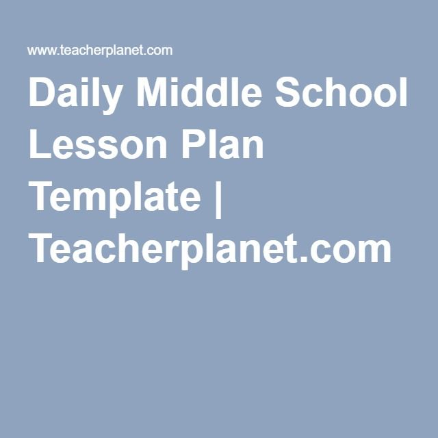 Daily Middle School Lesson Plan Template Teacherplanet - middle school lesson plan template