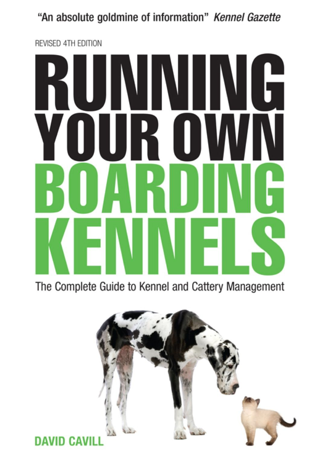 Running Your Own Boarding Kennels The Complete Guide To Kennel And Cattery Management Ebook Kennel Business Kennel Cattery