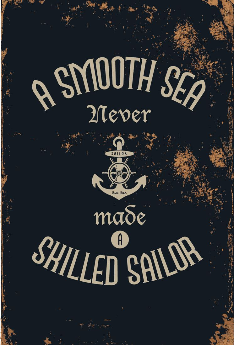 A Smooth Sea Never Made A Skilled Sailor Iphone Wallpaper Google