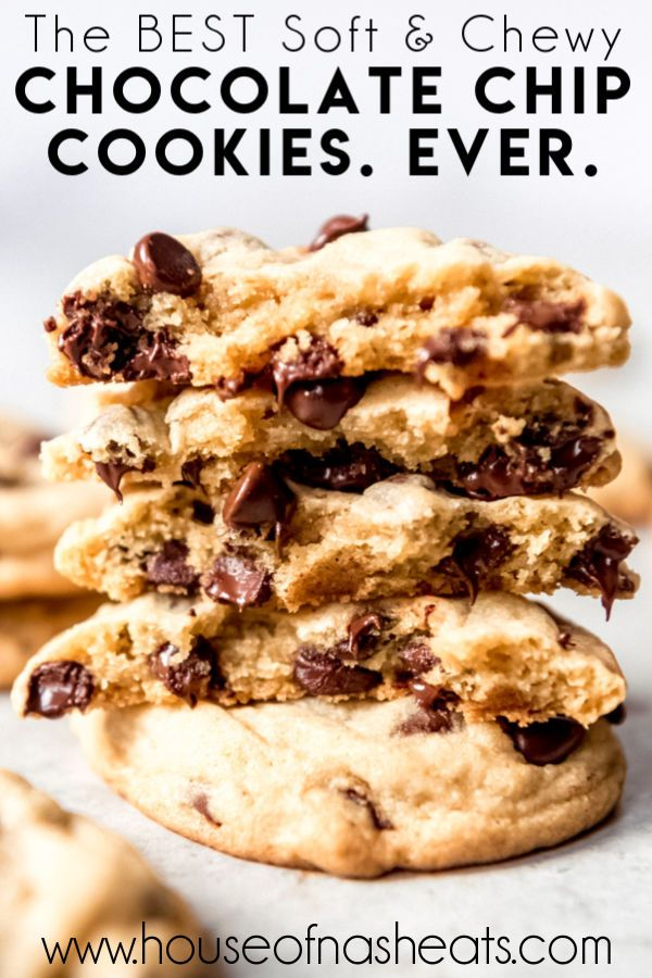 The BEST Chewy Chocolate Chip Cookies Recipe - House of Nash Eats
