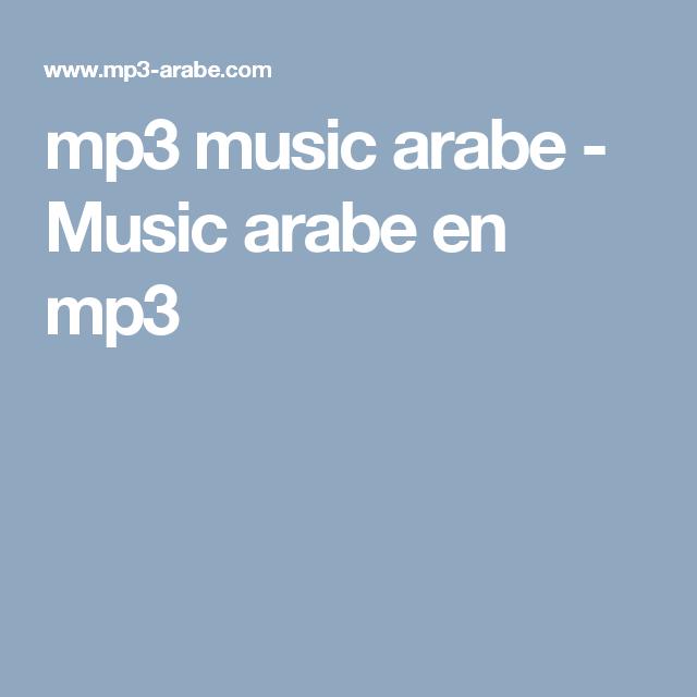 Mp3 Music Arabe Music Arabe En Mp3 Mp3 Music Mp3 Music