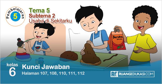 Lengkap Kunci Jawaban Buku Tematik Tema 5 Kelas 6 Wirausaha Kurikulum 2013 Revisi Sekolah Dasar Buku Buku Pelajaran