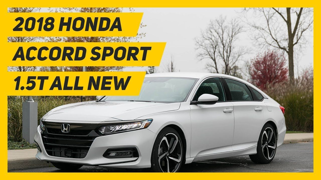 Wow! 2018 Honda Accord Sport 1.5T Everything You Wanted