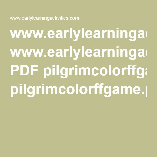 www.earlylearningactivities.com PDF pilgrimcolorffgame.pdf