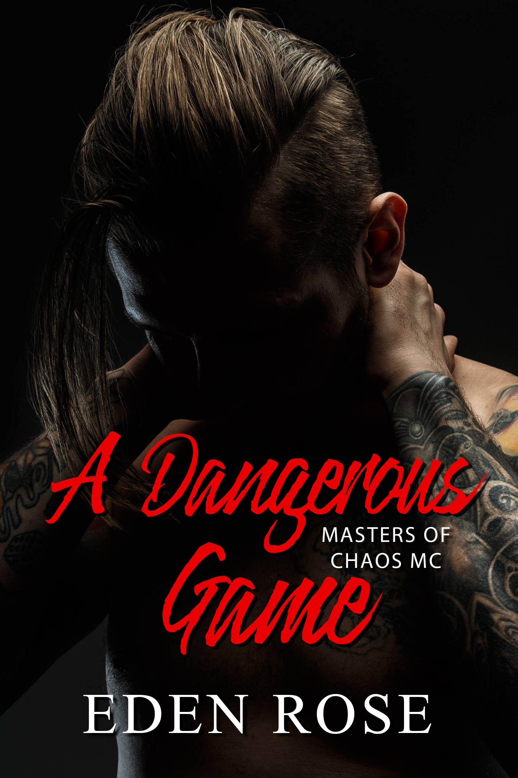 NewRelease ⇒ A Dangerous Game A Bad Boy MC (Masters of