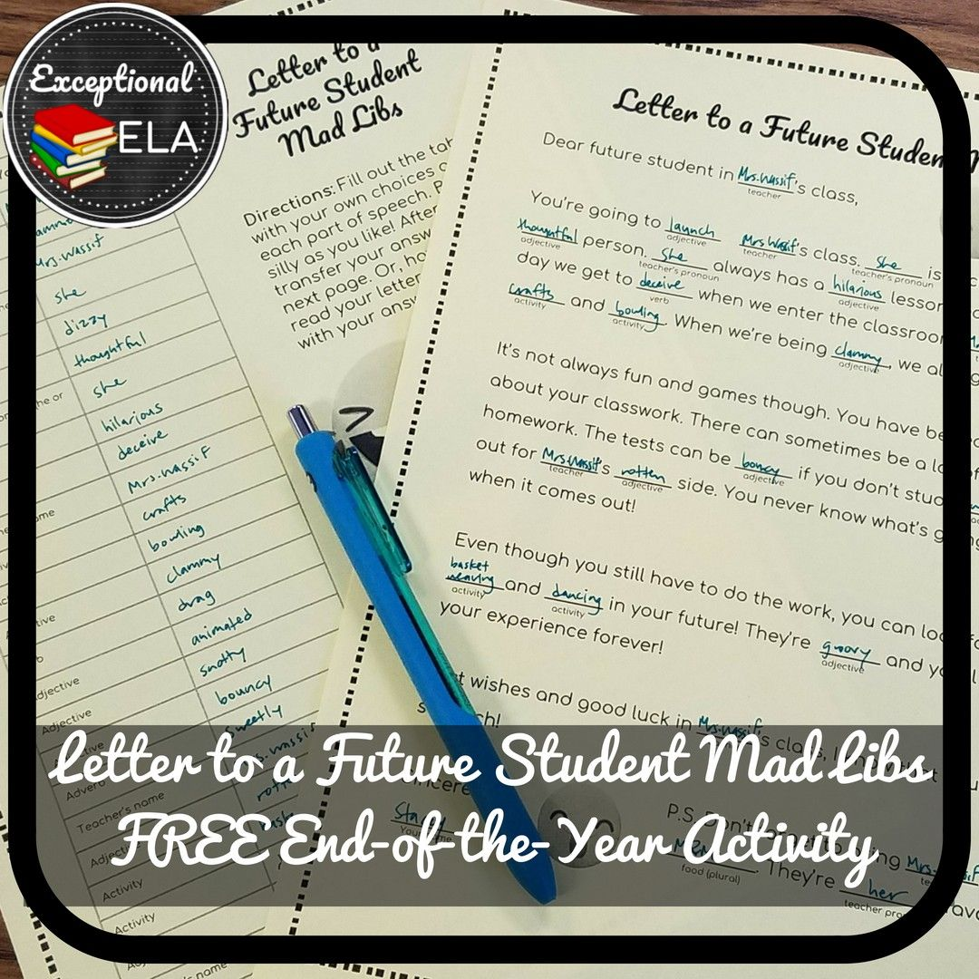 Free Letter To A Future Student Mad Libs An End Of The