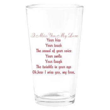 I Miss You My Love Poem Drinking Glass #poemsbygenieve