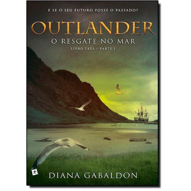 Livro Outlander: O Resgate no Mar - Vol.3 - Parte 1 em até 6x sem juros | Ficção Fantástica