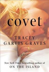 http://www.adlibris.com/fi/product.aspx?isbn=0142181129 | Titel: Covet - Författare: Tracey Garvis Graves - ISBN: 0142181129 - Pris: 10,20 €