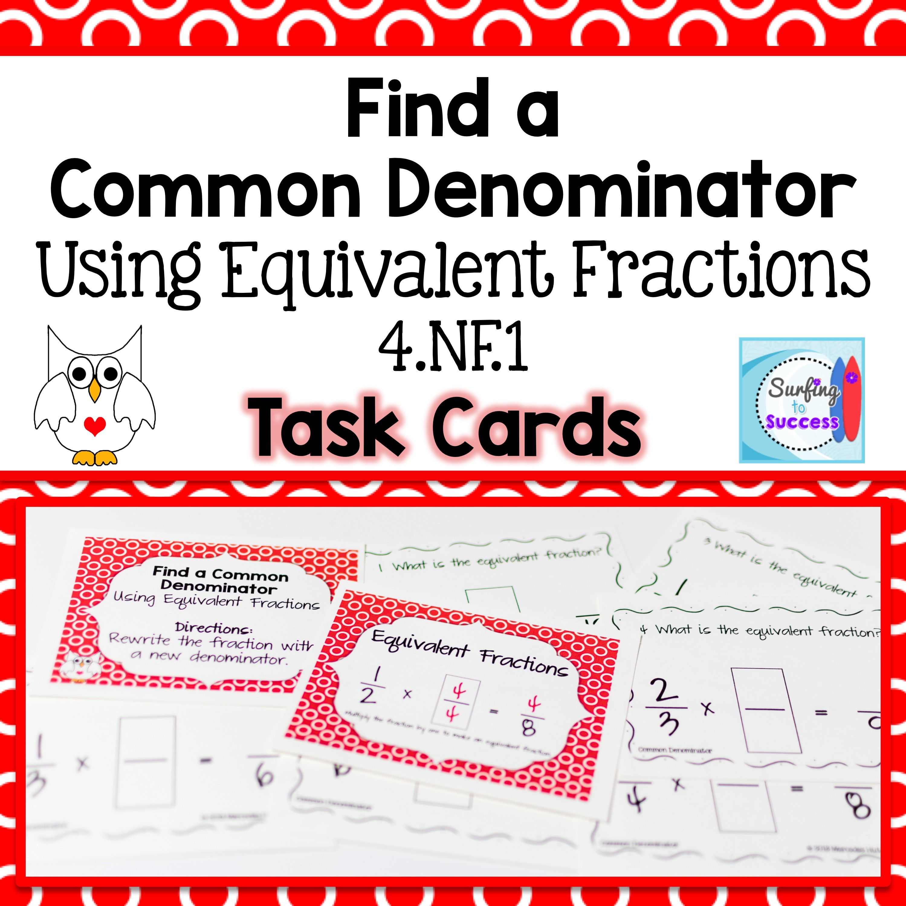 Find A Common Denominator Using Equivalent Fractions Task