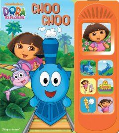 Dora the Explorer - Choo Choo (Play-a-Sound) by Samantha Berger. $9.98. Publisher: Publications International, LTD; 2nd edition (January 15, 2011). Publication: January 15, 2011. Author: Samantha Berger