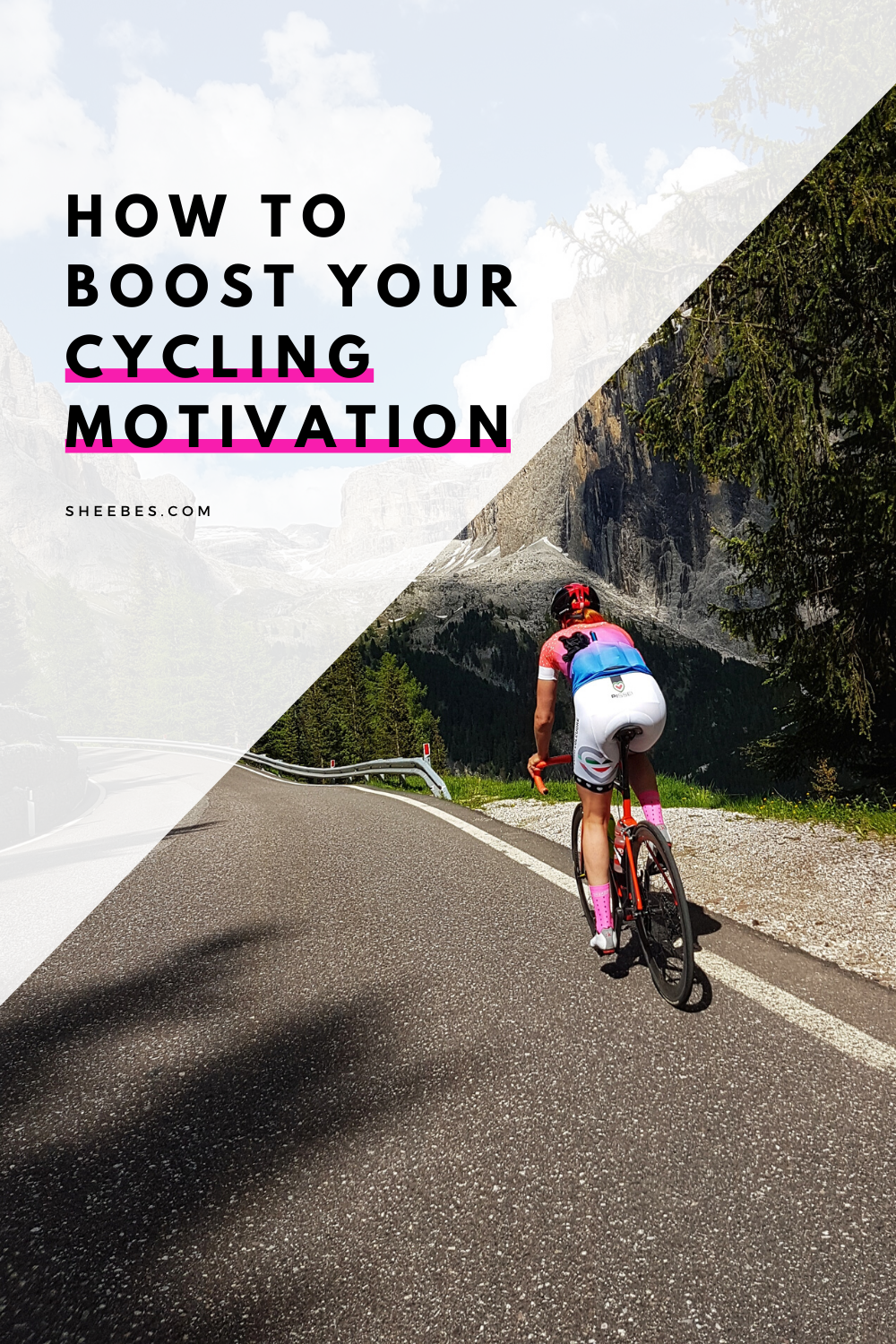 How To Boost Your Cycling Motivation Cycling Motivation