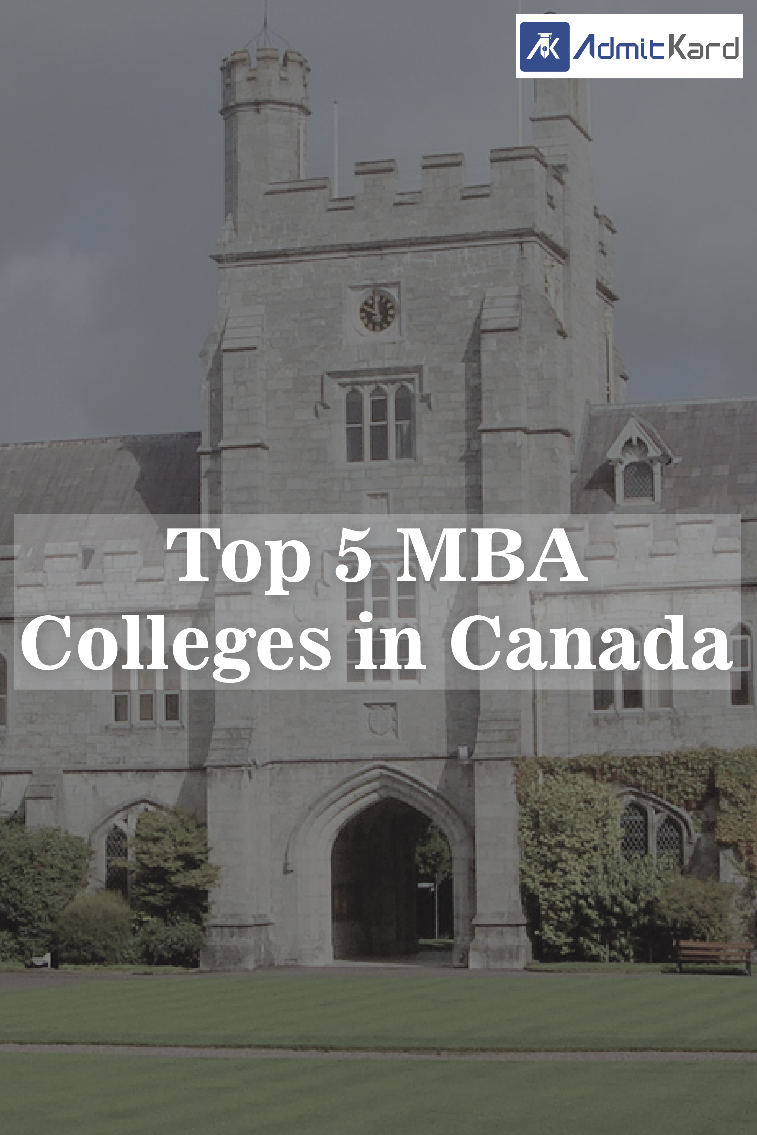 Study Mba In Canada Learn From The Best Universities Of The World With Images Best University Canada Mba