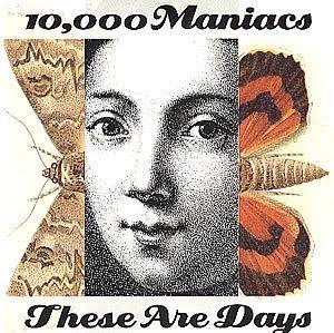 .ESPACIO WOODYJAGGERIANO.: 10.000 MANIACS - (1992) These are days (12') http://woody-jagger.blogspot.com/2011/03/10000-maniacs-1992-these-are-days-12.html