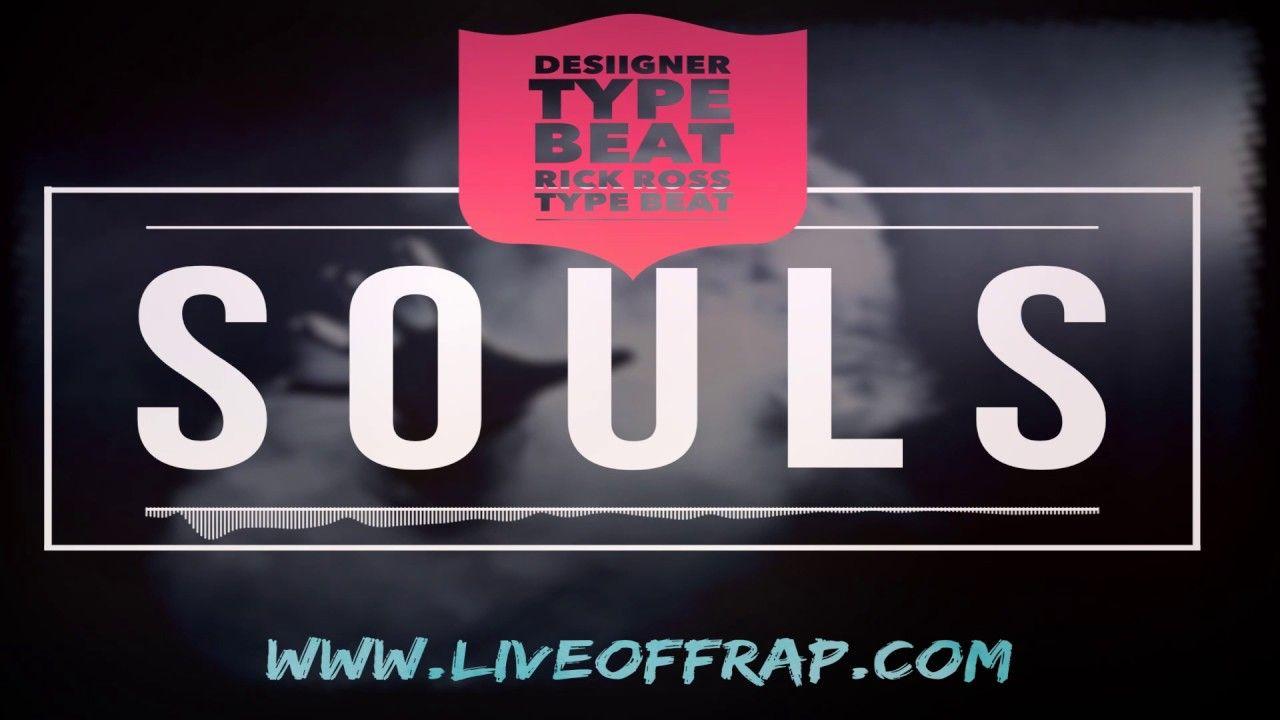 [Free] Desiigner type beat 2017 | Rick Ross type beat - Souls