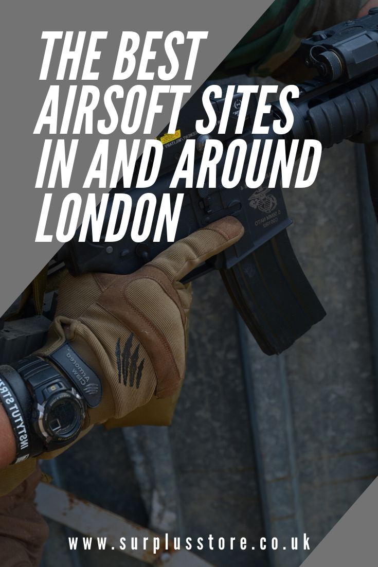 The Best Airsoft Sites In and Around London Surplus