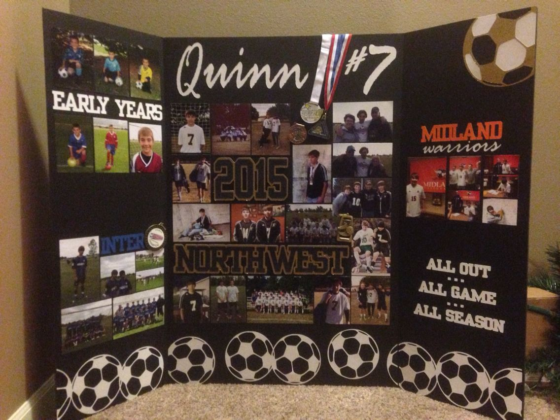 I Made This Tri Fold Board For A Soccer Hs Senior Night Banquet Pictures Of Early Y Soccer Senior Night Posters Graduation Picture Boards Senior Night Posters