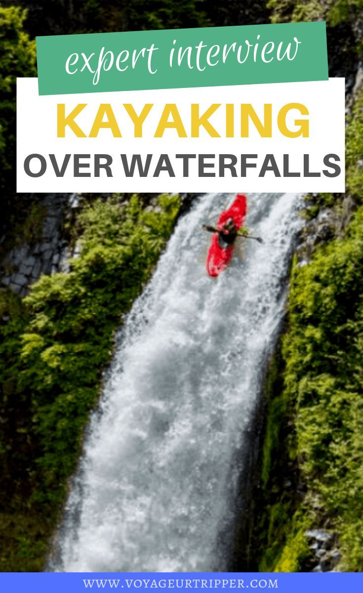 Expert Interview: Kayaking off Waterfalls with Dane Jackson #thegreatoutdoors