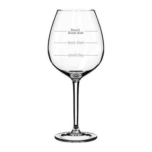 20 oz Jumbo Wine Glass Funny Good Day Bad Day Dont Even Ask * Click image for more details.Note:It is affiliate link to Amazon.