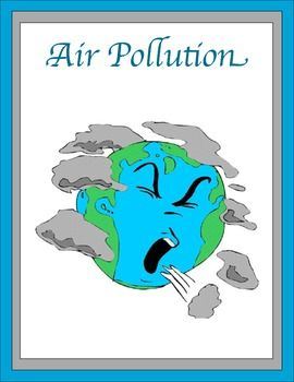 001 Air Pollution Thematic Unit in 2020 Air pollution poster