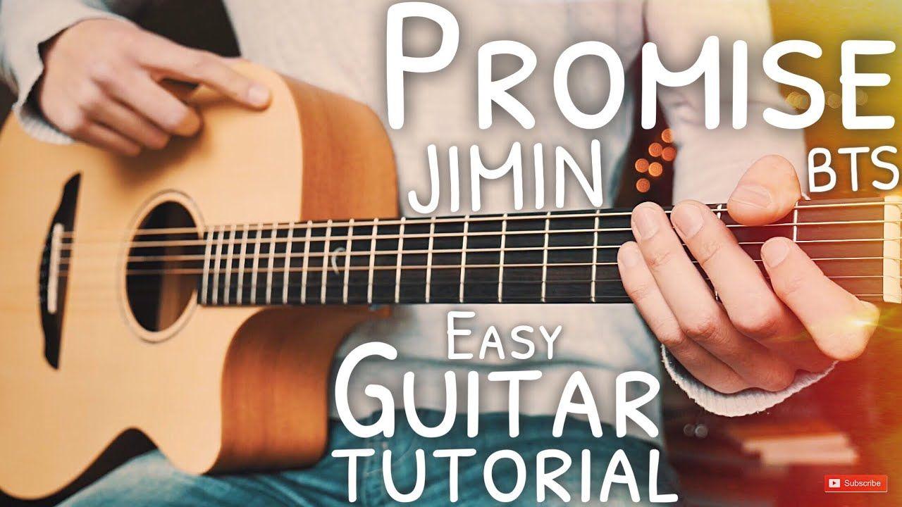 Promise Jimin Guitar Bts Promise Guitar Guitar Lesson 623 Guitar Tutorial Guitar Lessons Guitar