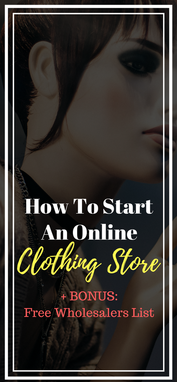 How To Start An Online Clothing Store In 10 Easy Steps Start Online Clothing Store Online Clothing Stores Clothing Store