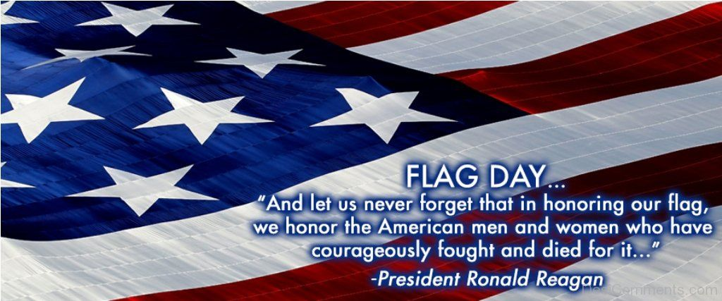 Happy U S A Flag Day And More Blessings Flag Christian Nation President Ronald Reagan