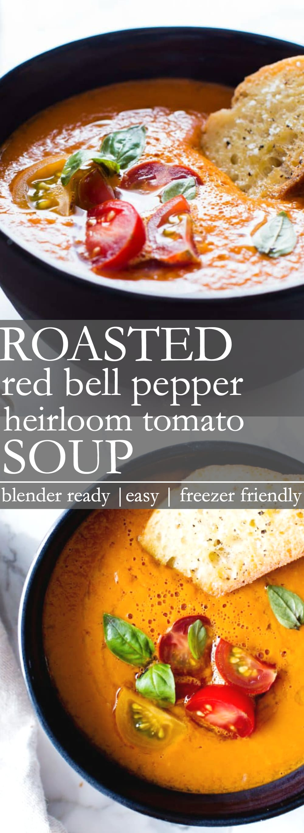 Roasted Red Bell Pepper and Heirloom Tomato Soup  Hearty easy and rich no cream with just 5 ingredients in this creamy Roasted Red Bell Pepper and Heirloom Tomato Soup Fr...