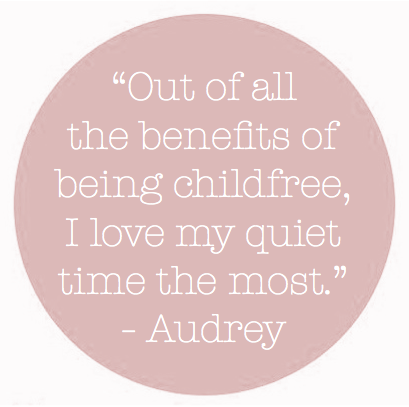 Out of all the benefits of being childfree, I love my quiet