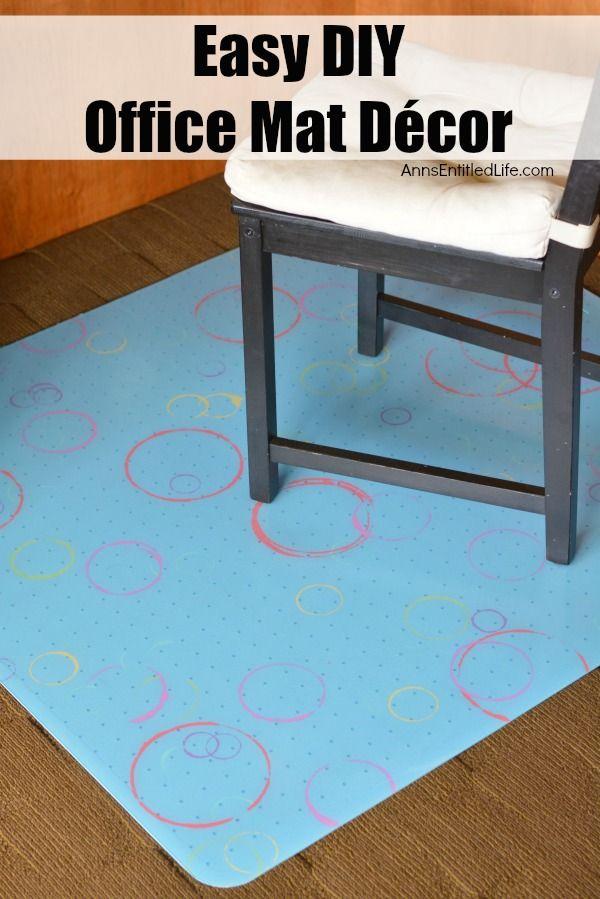 Easy DIY Office Mat Decor · Office FloorOffice ChairsOffice ...