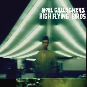Noel Gallagher's High Flying Birds (2012)