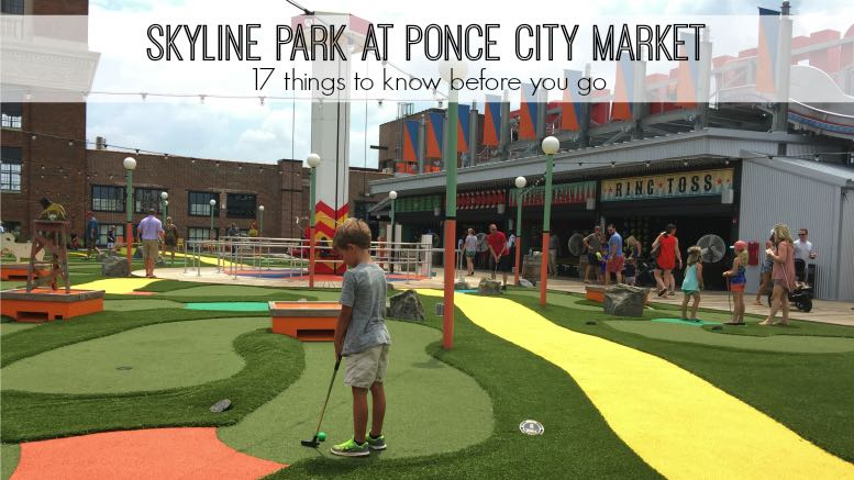 At Last The Skyline View At Ponce City Market Is Open We Braved The Heat And Explored Skyline Park This Weekend In 2020 City Market Ponce City Market Atlanta Ponce