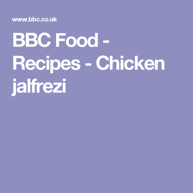 Chicken jalfrezi recipe recipes foods and curry forumfinder Images