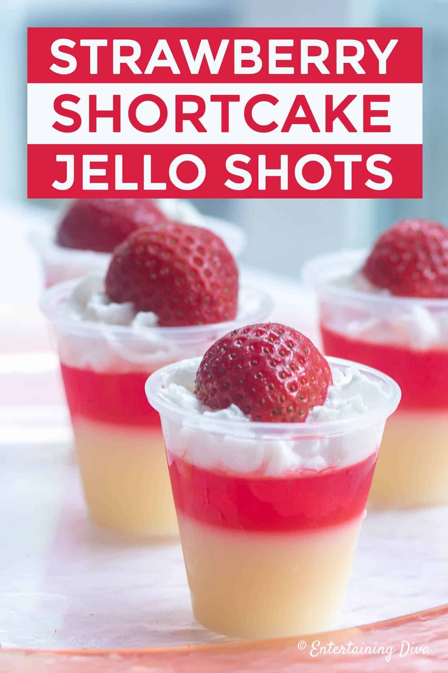 Red and White Strawberry Shortcake Jello Shots Recipe - Entertaining Diva Recipes @ From House To Home