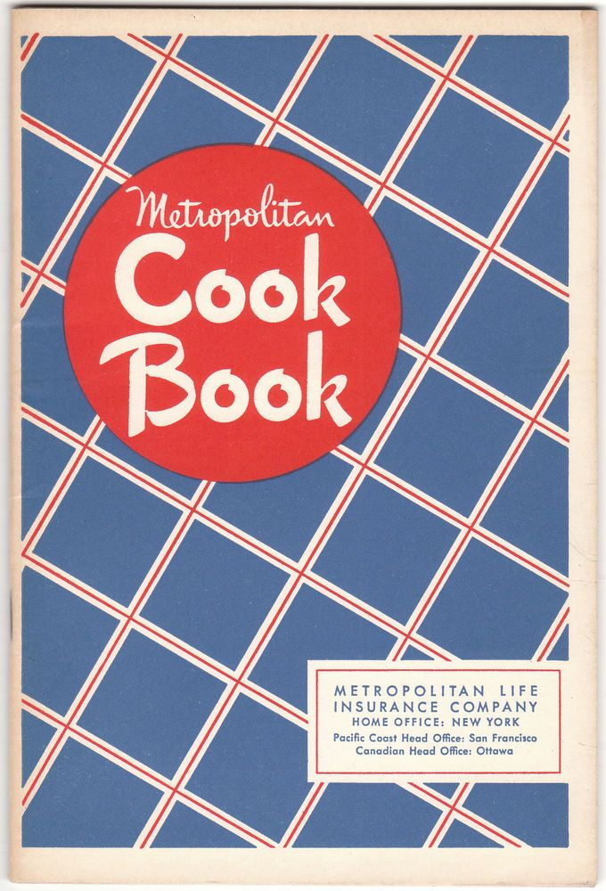 1948 issue of this Metropolitan Cook Book , Met Life