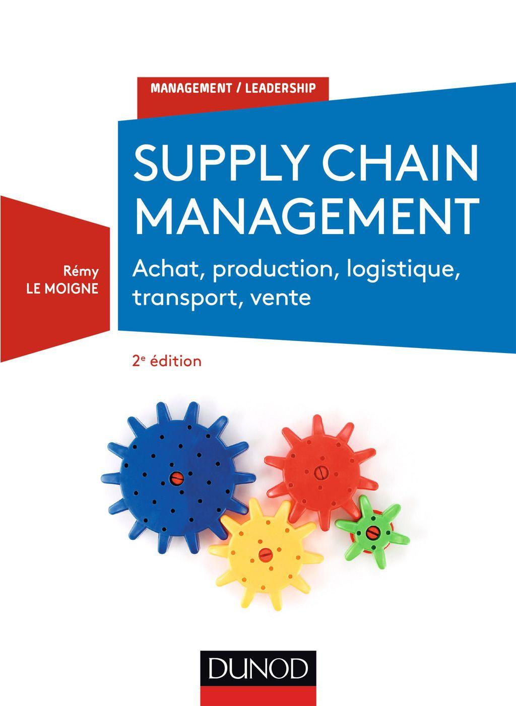 Supply chain management - 2e éd. (eBook) | Logistique et ...