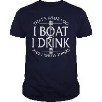 Thats What I Do I Boat I Drink And I Know Thinks