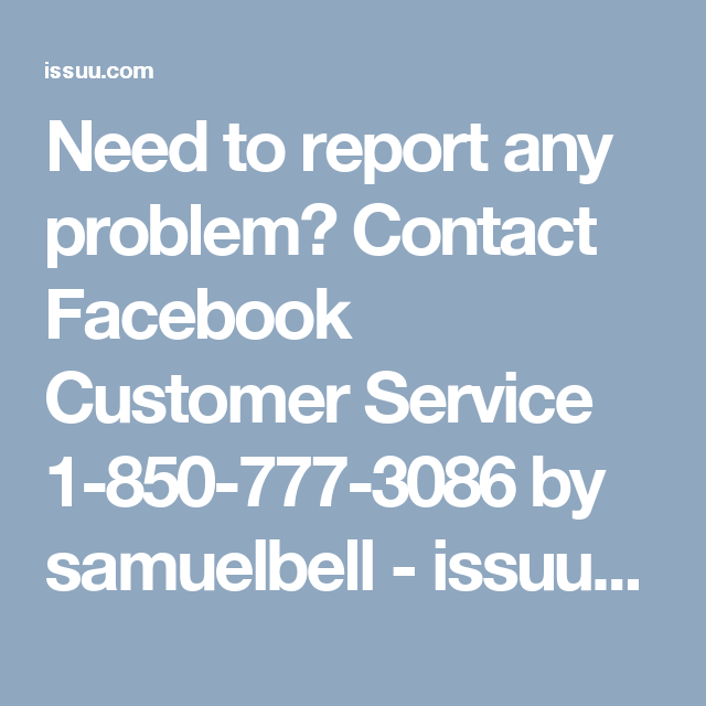 Need To Report Any Problem Contact Facebook Customer Service