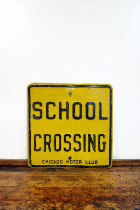 Vintage Street Sign Chicago Motor Club Sign School Crossing Sign