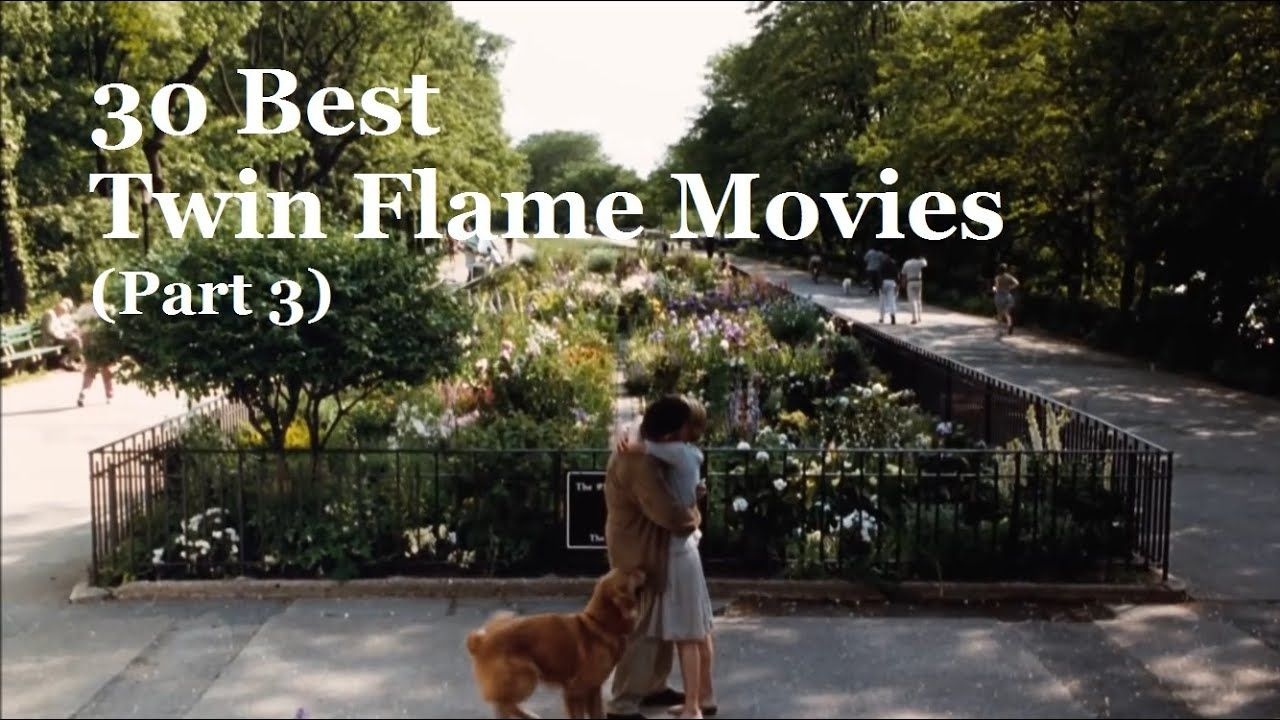 30 Best Twin Flame Signs Movies, Soulmate Love Stories