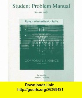 student problem manual to accompany corporate finance 9780073261737 rh pinterest com Filesonic Leech Filesonic Forums